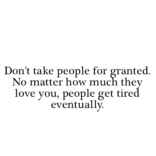 take-for-granted-quotes-5